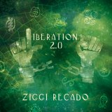 Music Review: Ziggi Recado – Liberation 2.0